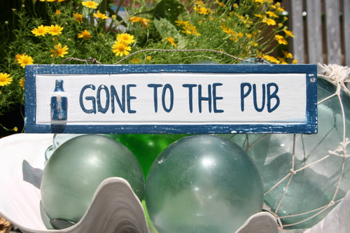 """GONE TO THE PUB"" NAUTICAL SIGN 12"" BLUE - NAUTICAL DECOR"