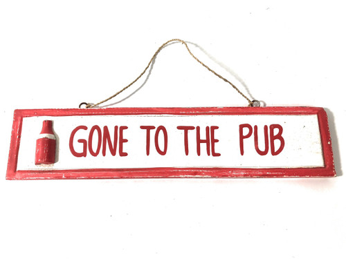 "Gone To The Pub 12"" Wooden Sign - Red Nautical Accent 