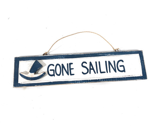 "Gone Sailing 12"" Sign - Rustic Coastal Decorative Blue 