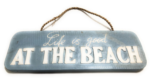 """Life Is Good At The Beach Sign 14"""" - Cottage Decor 