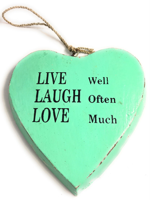 """""""LIVE well, LAUGH often, LOVE much"""" Heart Sign 5"""" Turquoise 