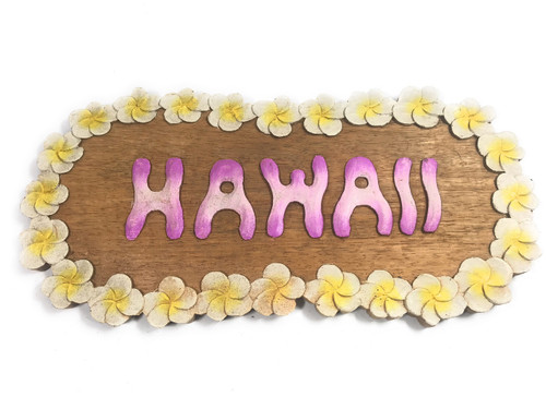 "Hawaii Sign w/ Carved Plumeria Flowers  Wooden Sign 15"" X 8"" 