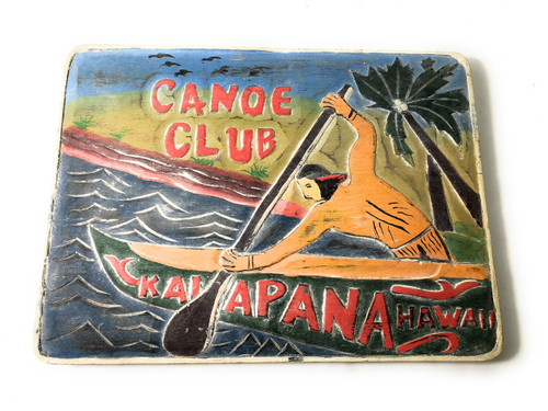 """Canoe Club, Kalapana Hawaii"" Vintage Replica Sign 16"" 