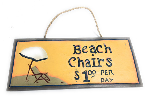 """Beach Chairs, $1 Per Day"" Beach Sign 14"" - Cottage Decor 