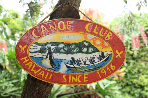 """Canoe Club, Hawaii Since 1946"" - Replica Vintage Sign 