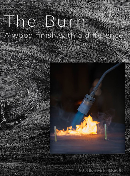 The Burn. A wood finish with a difference
