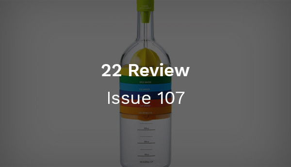 22 Review: Issue 107 - The All-In-One Kitchen Tool