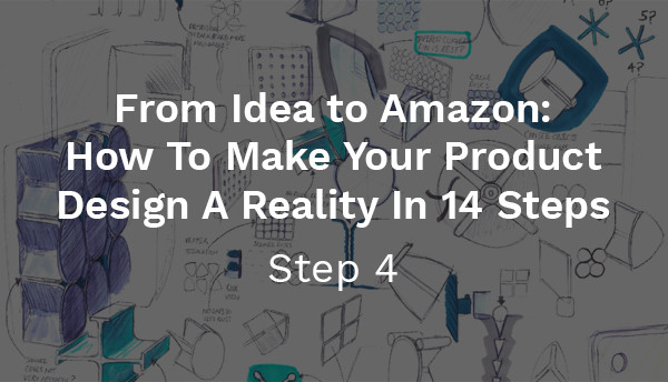 From Idea To Amazon: Step 4 - Sketching & Brainstorming