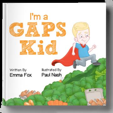 I'm a GAPS Kid: Paperback childrens book