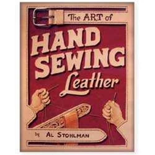 The Art of Hand Sewing Leather By Al Stohlman 61944-00