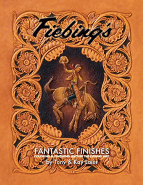 Fiebing's Fantastic Finishes Book by Tony & Kay Laier 66071-00
