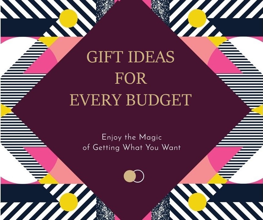 gift-ideas-for-every-budget-final.jpg