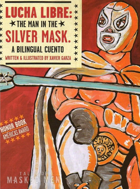 Lucha Libre, the Man in the Silver Mask (P)