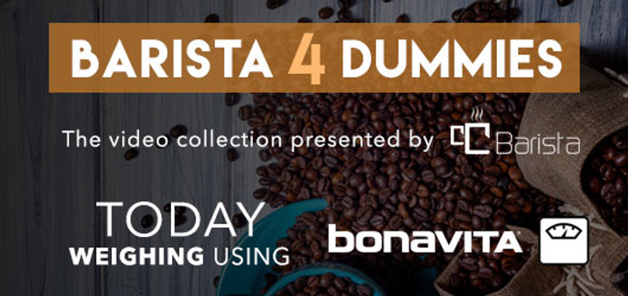 Barista 4 Dummies: Weigh with Bonavita