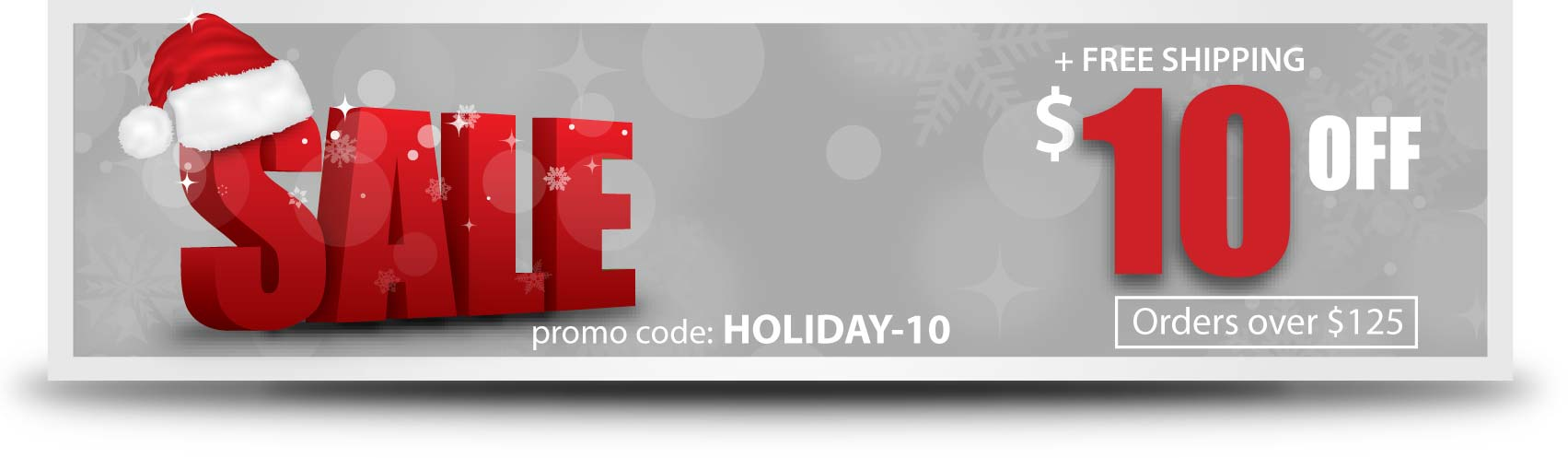 Holiday Sale $10 OFF orders over $125 through Dec 31, 2018