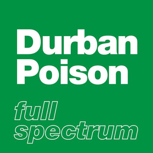 Durban Poison - Full Spectrum