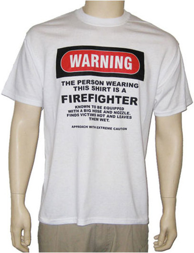 Warning Series FireFighter T-Shirt