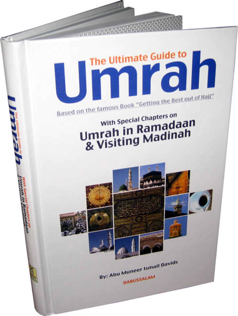 The Ultimate Guide To Umrah