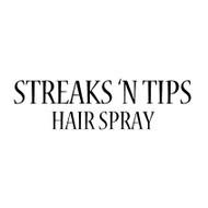 Streaks 'N Tips