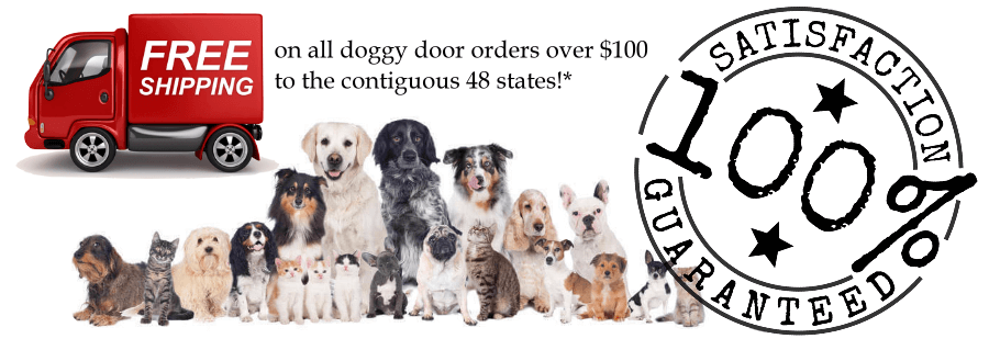 The best doggy doors at the best prices free shipping over $100 satisfaction guaranteed