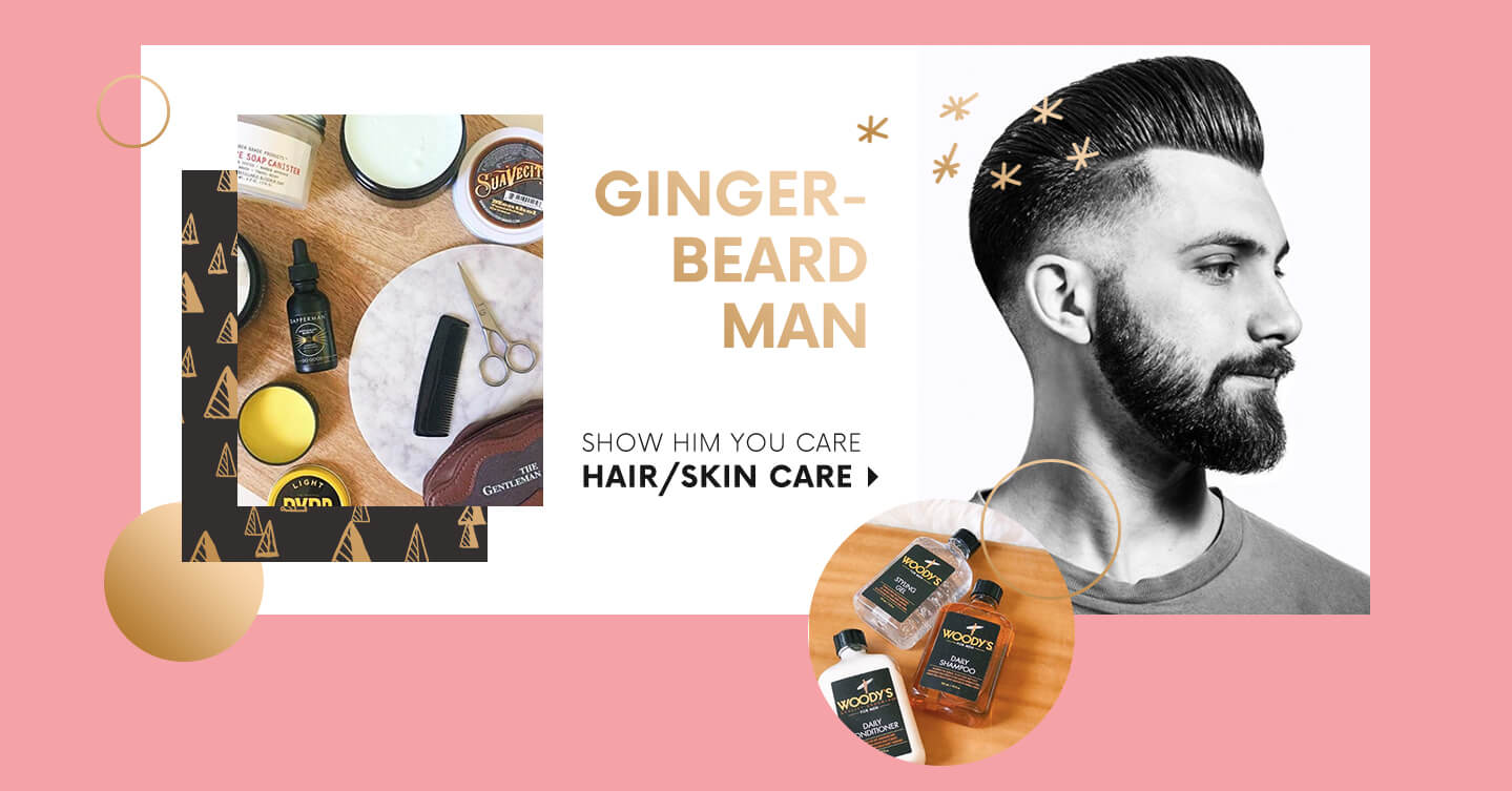 GINGER- BEARD MAN SHOW HIM YOU CARE HAIR/SKIN CARE