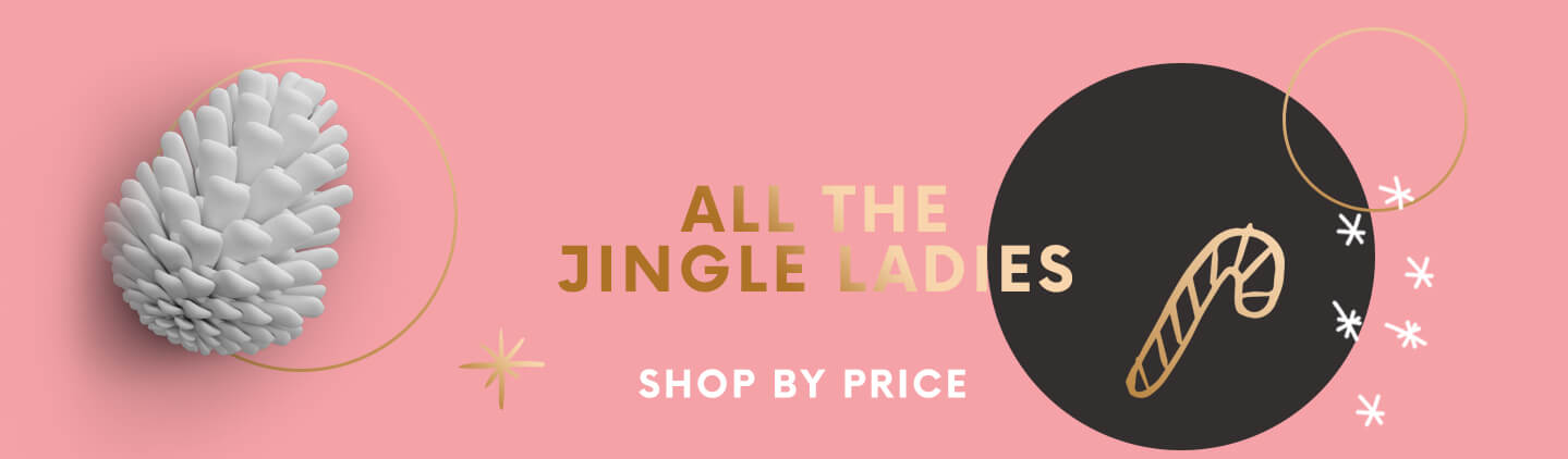 ALL THE JINGLE LADIES SHOP BY PRICE