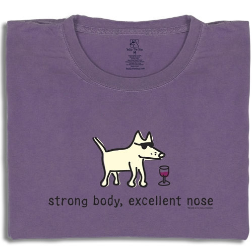 Strong Body, Excellent Nose T-Shirt