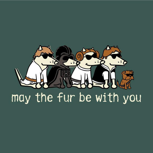 May The Fur Be With You T-Shirt - Emerald