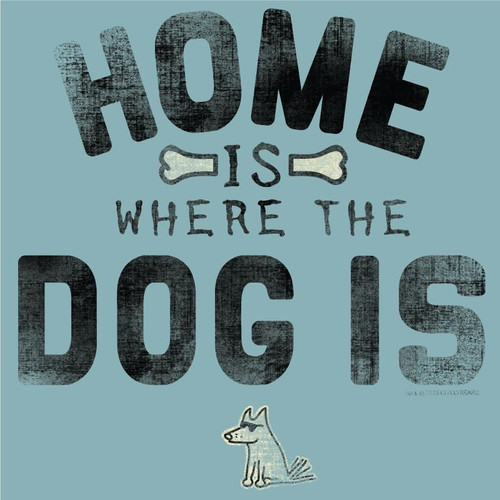 Home Is Where the Dog Is Classic T-Shirt | Ice Blue