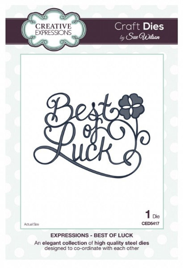 Sue Wilson - Expressions Collection - Best of Luck Die CED5417 - 15% Off
