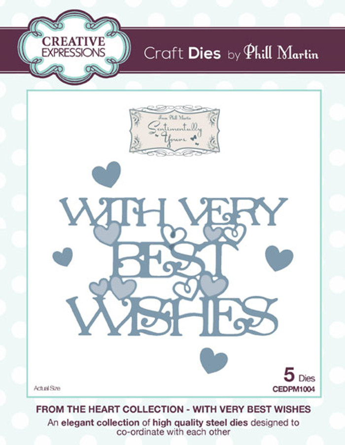 Phill Martin - From the Heart Collection - With Very Best Wishes Dies CEDPM1004 - Pre-Order 15% Off