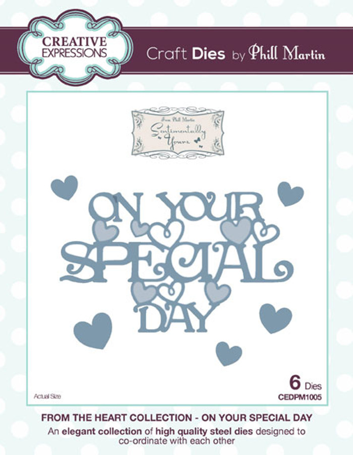 Phill Martin - From the Heart Collection - On Your Special Day Dies CEDPM1005 - Pre-Order 15% Off