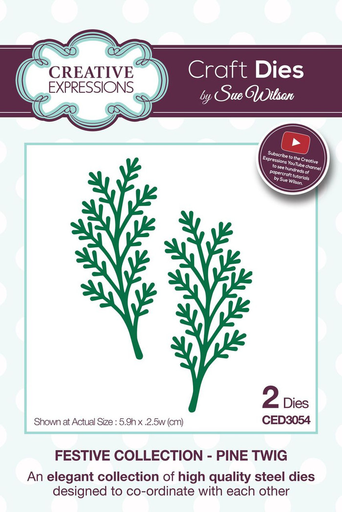 Sue Wilson - The Festive Collection - Pine Twig CED3054 - Pre-Order 15% Off