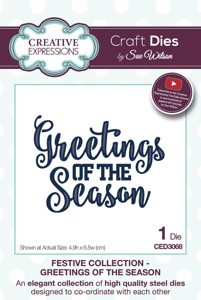 Sue Wilson - The Festive Collection - Greetings of the Season CED3068 - Pre-Order 15% Off