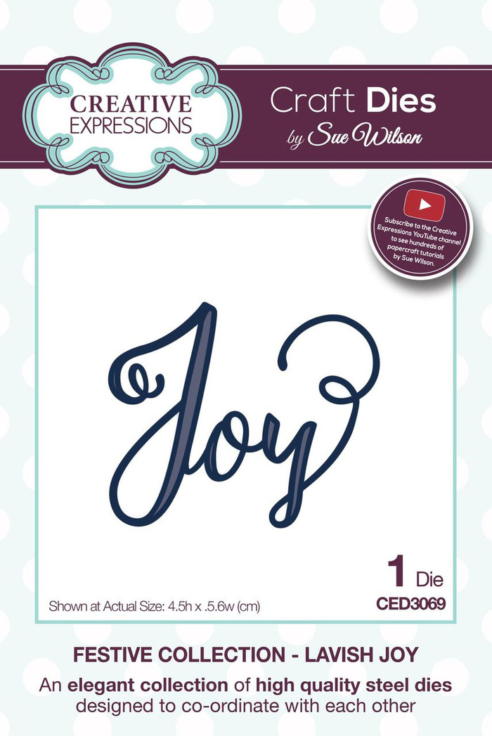 Sue Wilson - The Festive Collection - Lavish Joy CED3069 - Pre-Order 15% Off
