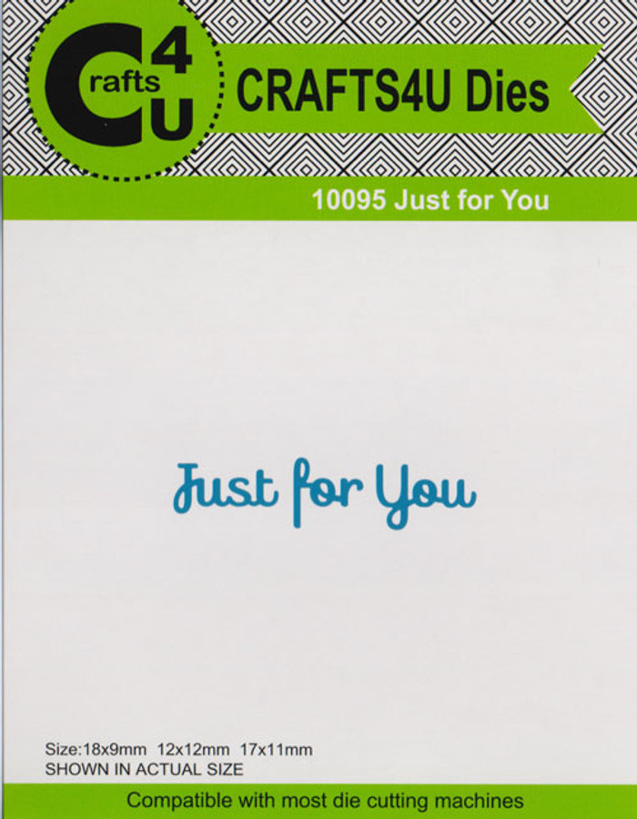 Crafts4U Sentiment Die Just For You  10095