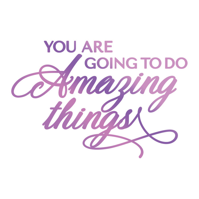 Couture Creations Hotfoil Stamp Everyday Sentiments  -Amazing Things CO725837