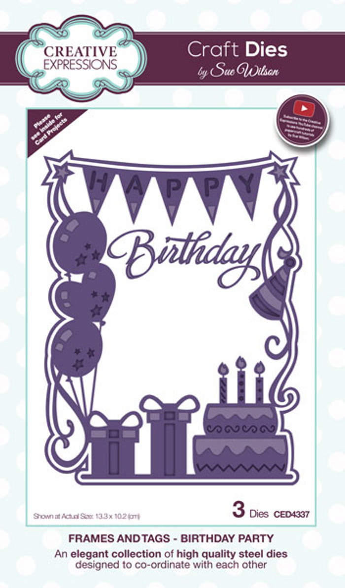 Sue Wilson Frames & Tags Dies - BIrthday Party CED4337