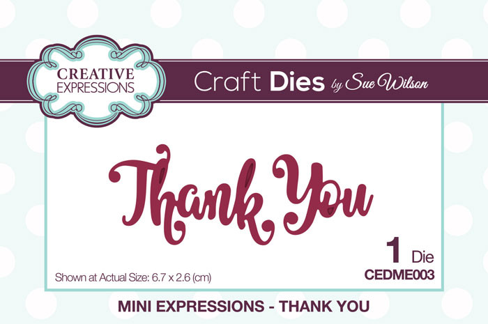 Sue Wilson Mini Expressions Collection Dies - Thank You CEDME003