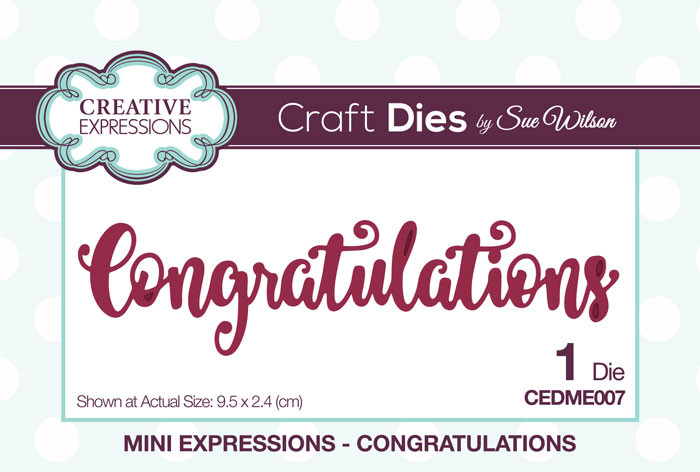 Sue Wilson Mini Expressions Collection Dies - Congratulations CEDME007