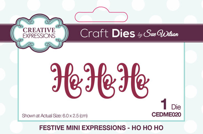 Sue Wilson Festive Collection - Ho Ho Ho CEDME020