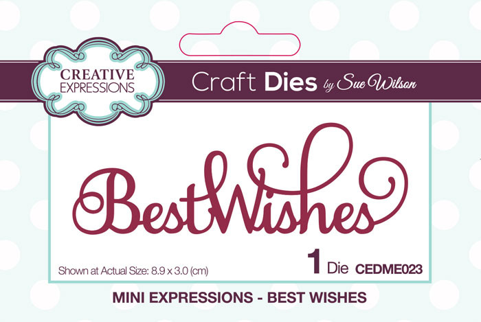 Sue Wilson Mini Expressions Collection Die - Best Wishes CEDME023