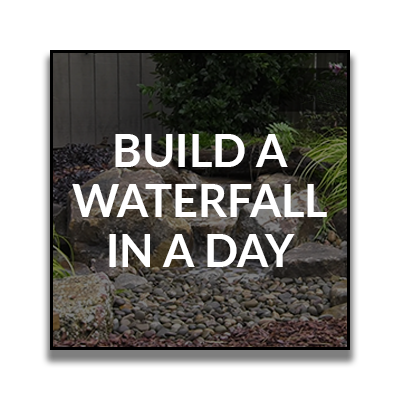 buildawaterfallinaday.png