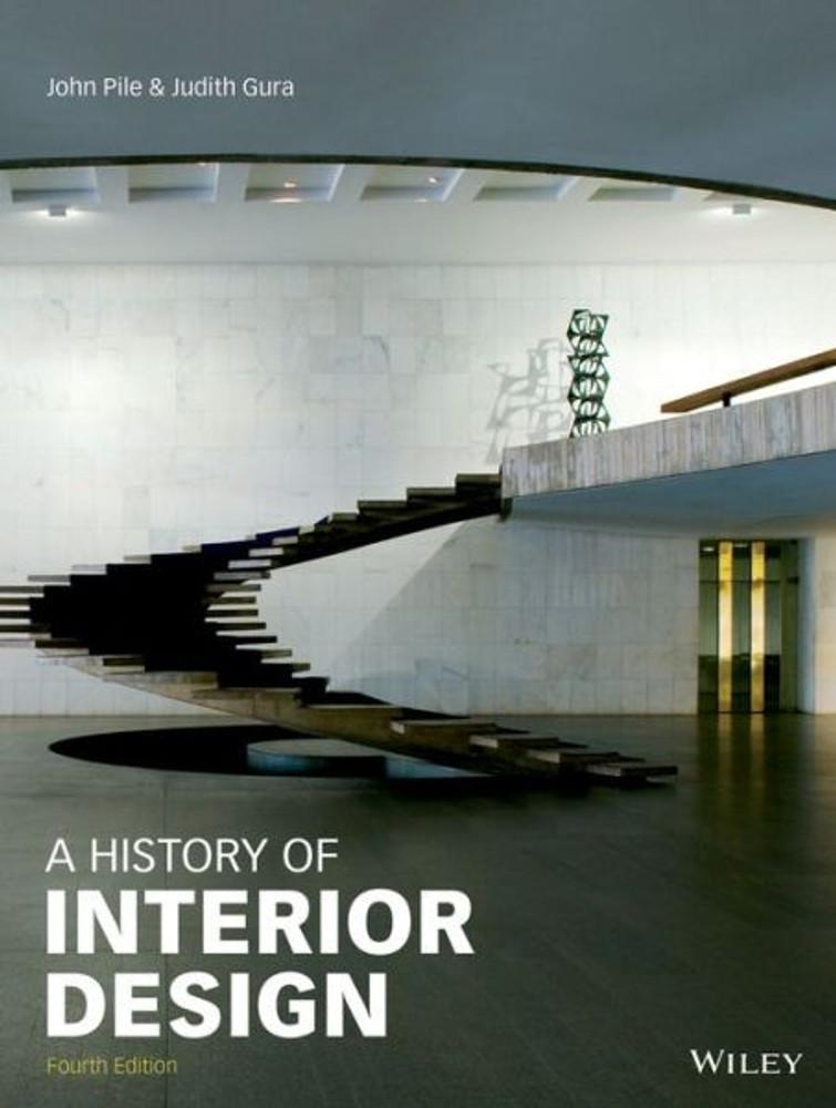 A History Of Interior Design 4th Edition   ISBN#9781118403518