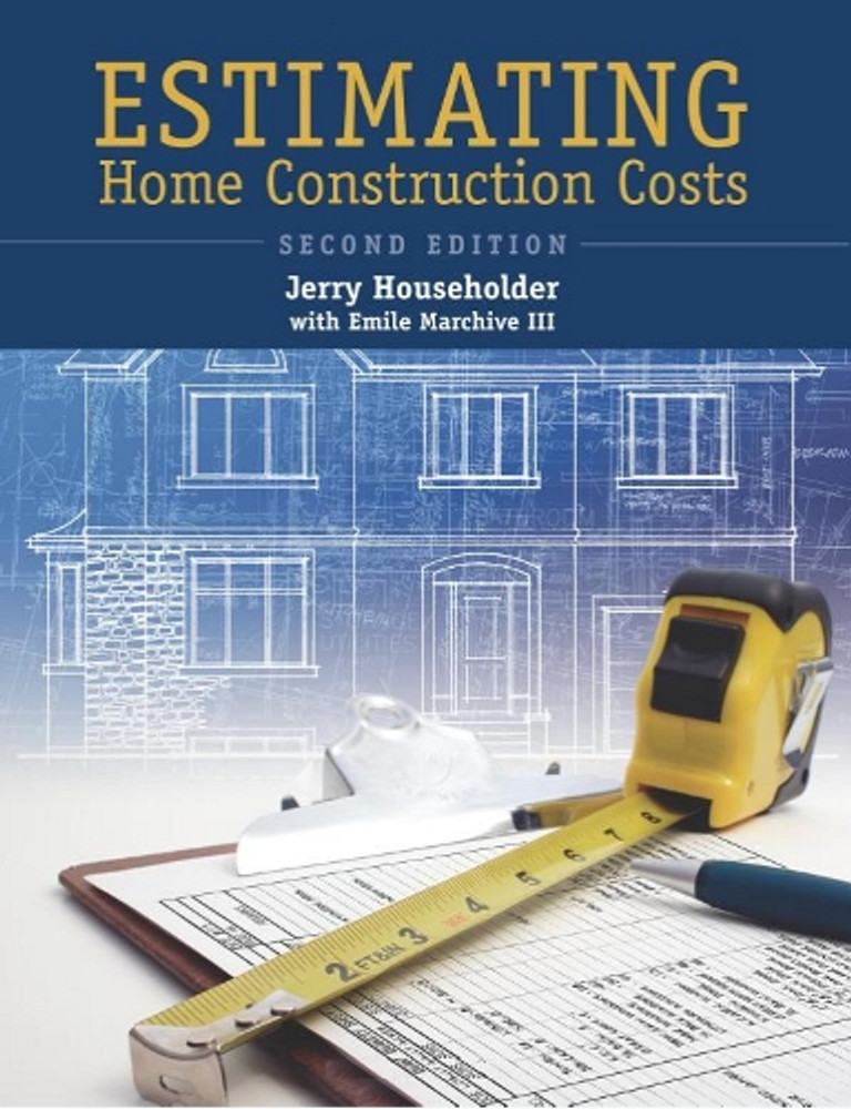 Estimating Home Construction Costs 2nd Edition Emile