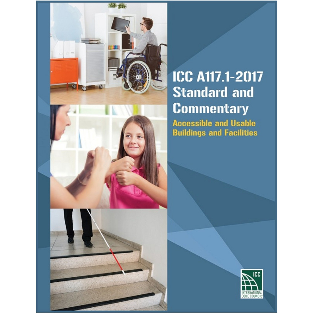 ICC A117.1-2017 Standard and Commentary - ISBN#9781609837020