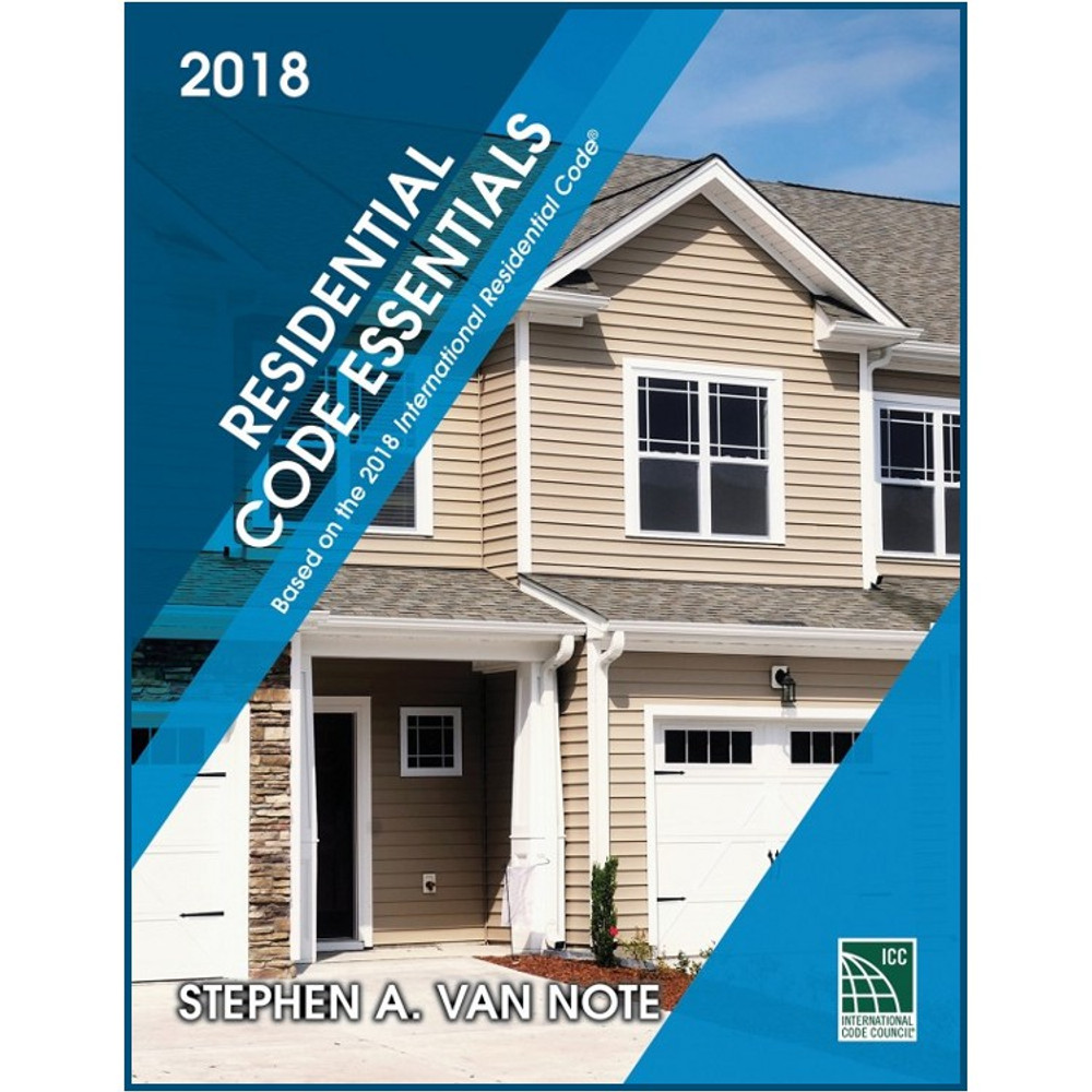 Residential Code Essentials 2015 Edition - ISBN#9781609837877