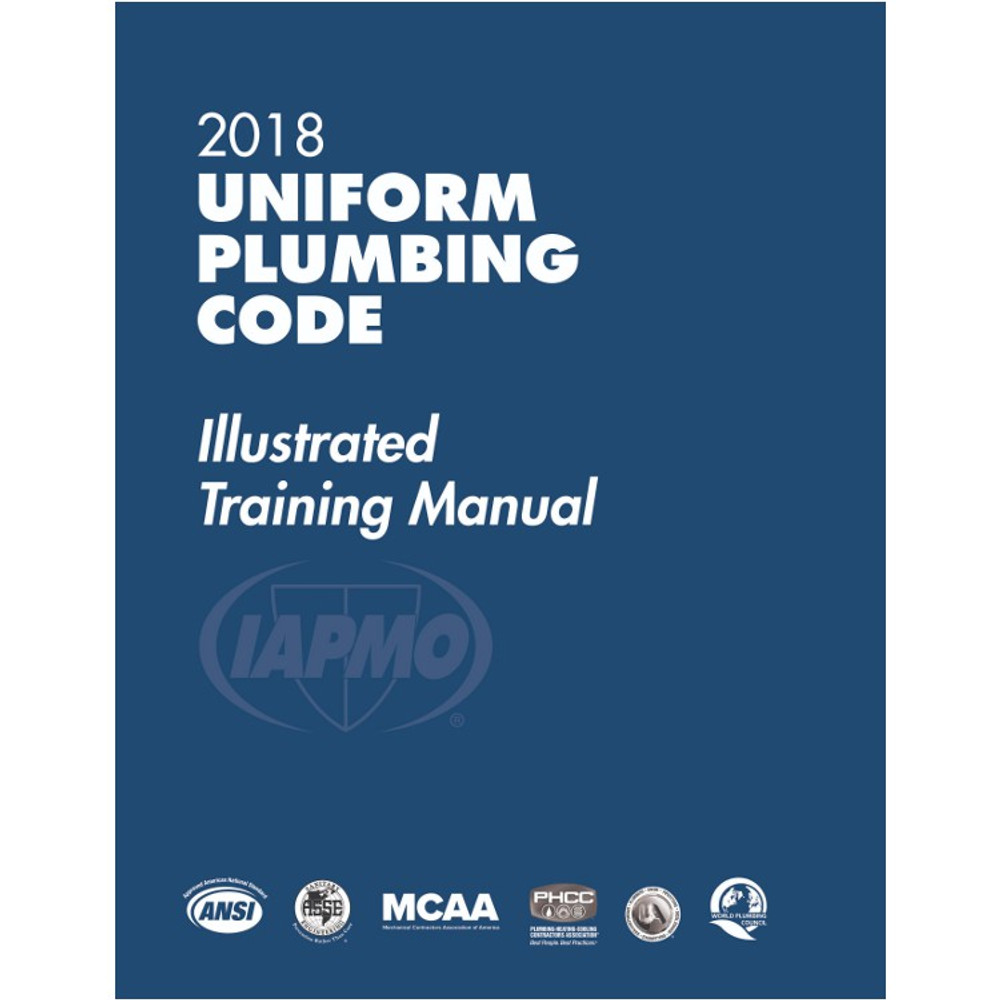 2018 Uniform Plumbing Code Illustrated Training Manual - ISBN#9781944366179