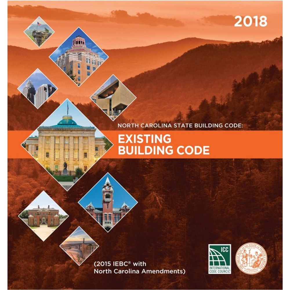North Carolina State Building Code: Existing Building Code 2018 - ISBN#9781609838348