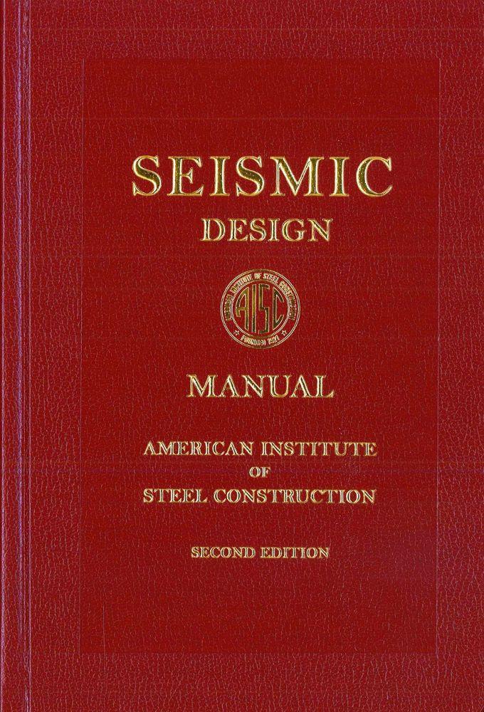 seismic design manual 2nd edition aisc 327 12a american institute rh contractorresource com CISC Steel Design Manual Connection Design AISC Manual